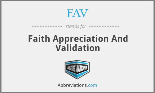 FAV - Faith Appreciation And Validation