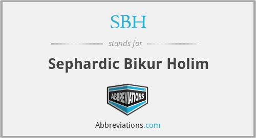 SBH - Sephardic Bikur Holim