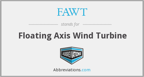 What does FAWT stand for?
