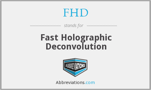 FHD - Fast Holographic Deconvolution