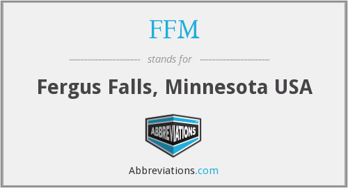 FFM - Fergus Falls, Minnesota USA