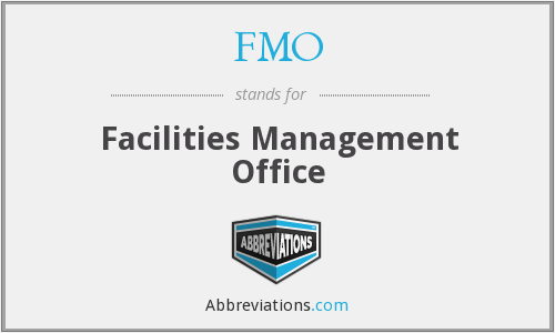 FMO - Facilities Management Office