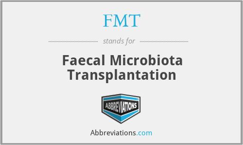 FMT - Faecal Microbiota Transplantation