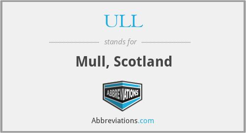 ULL - Mull, Scotland