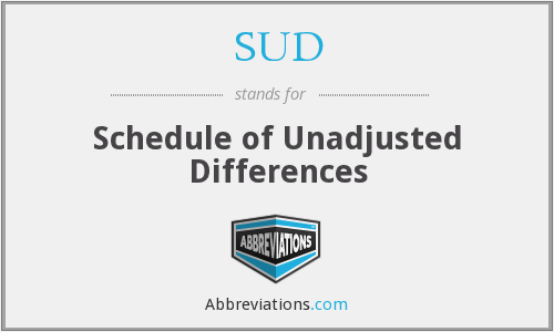 SUD - Schedule of Unadjusted Differences