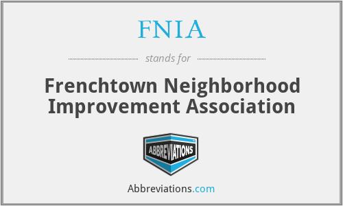 FNIA - Frenchtown Neighborhood Improvement Association