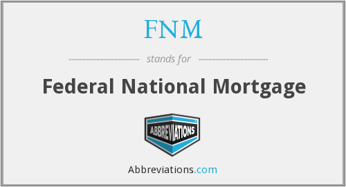 FNM - Federal National Mortgage