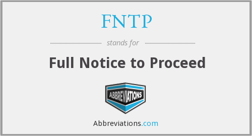 FNTP - Full Notice to Proceed