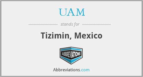 UAM - Tizimin, Mexico