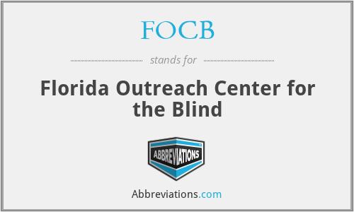 FOCB - Florida Outreach Center for the Blind