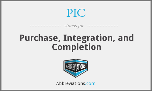 PIC - Purchase, Integration, and Completion