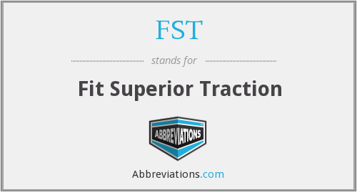 FST - Fit Superior Traction