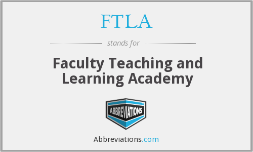 FTLA - Faculty Teaching and Learning Academy