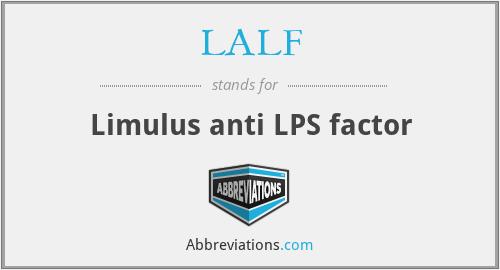 LALF - Limulus anti LPS factor
