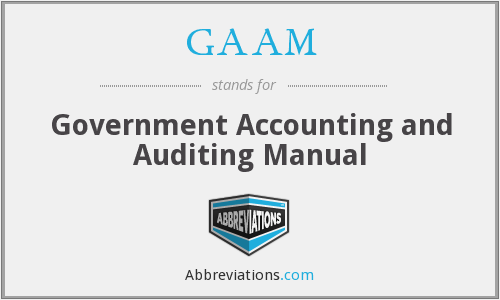 GAAM - Government Accounting and Auditing Manual