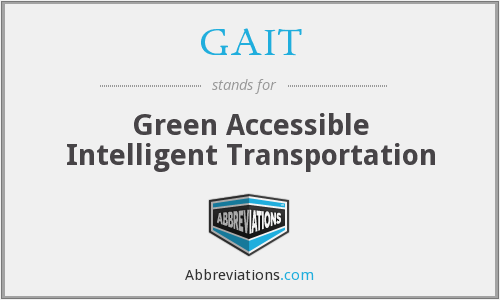 GAIT - Green Accessible Intelligent Transportation