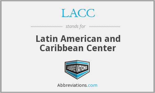 LACC - Latin American and Caribbean Center