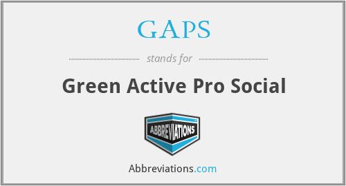 GAPS - Green Active Pro Social