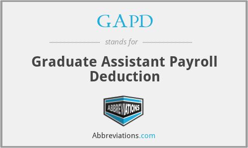 GAPD - Graduate Assistant Payroll Deduction