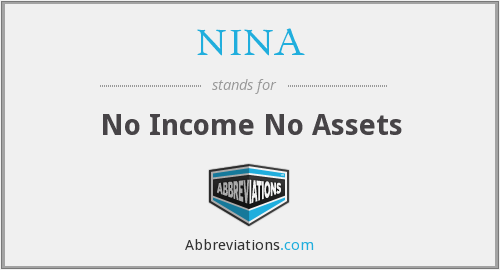 NINA - No Income No Assets