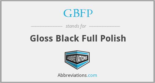 GBFP - Gloss Black Full Polish