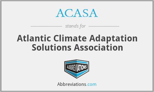 ACASA - Atlantic Climate Adaptation Solutions Association