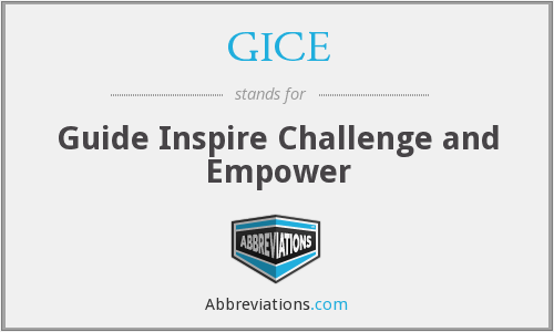 GICE - Guide Inspire Challenge and Empower