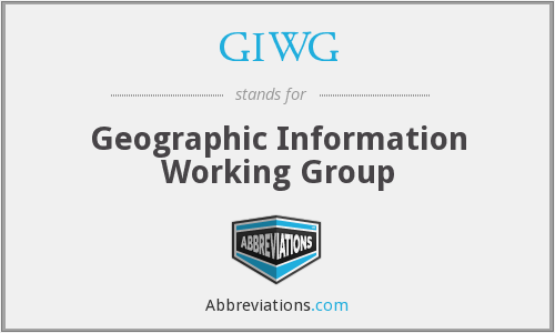 GIWG - Geographic Information Working Group
