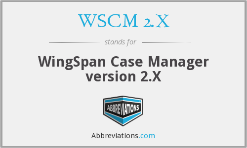 What does WSCM 2.X stand for?