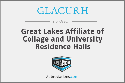 GLACURH - Great Lakes Affiliate of Collage and University Residence Halls