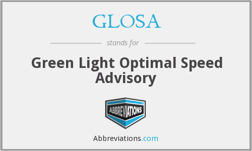GLOSA - Green Light Optimal Speed Advisory
