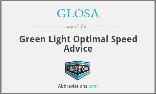 GLOSA - Green Light Optimal Speed Advice