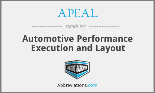 APEAL - Automotive Performance Execution and Layout