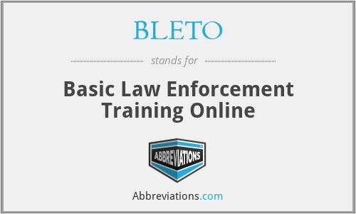 BLETO - Basic Law Enforcement Training Online