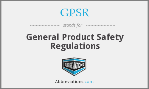 GPSR - General Product Safety Regulations