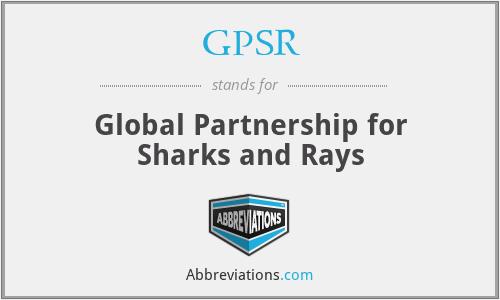 GPSR - Global Partnership for Sharks and Rays
