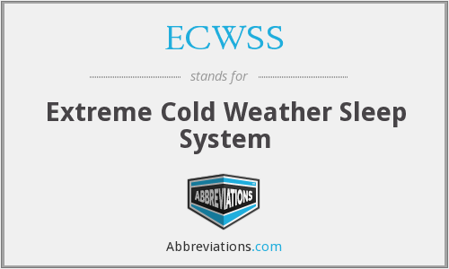 ECWSS - Extreme Cold Weather Sleep System