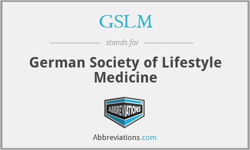 GSLM - German Society of Lifestyle Medicine