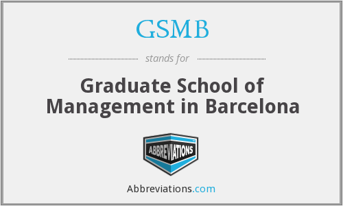 GSMB - Graduate School of Management in Barcelona
