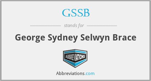 GSSB - George Sydney Selwyn Brace