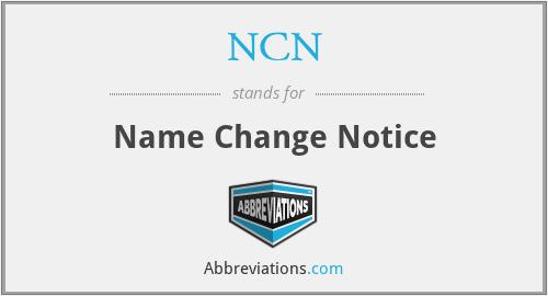 NCN - Name Change Notice
