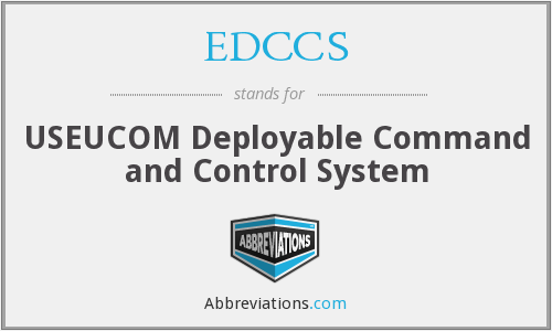 EDCCS - USEUCOM Deployable Command and Control System