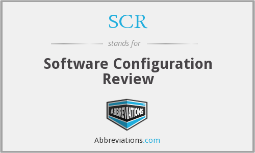 SCR - Software Configuration Review