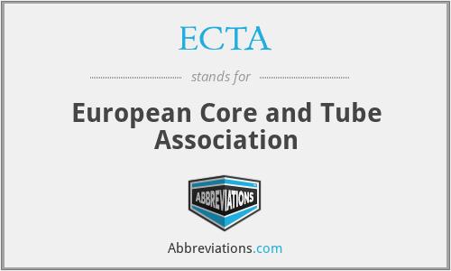 ECTA - European Core and Tube Association