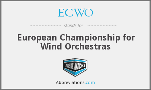 ECWO - European Championship for Wind Orchestras