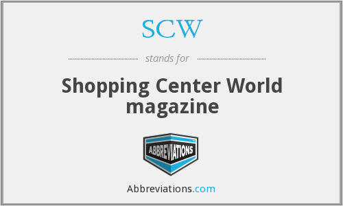 SCW - Shopping Center World magazine