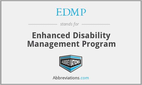 EDMP - Enhanced Disability Management Program