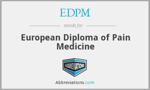 EDPM - European Diploma of Pain Medicine
