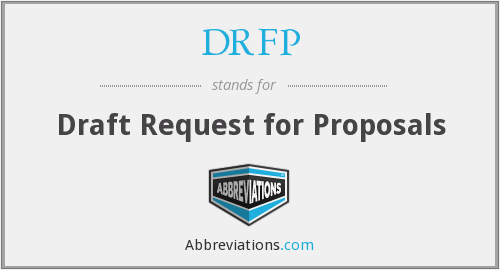 DRFP - Draft Request for Proposals