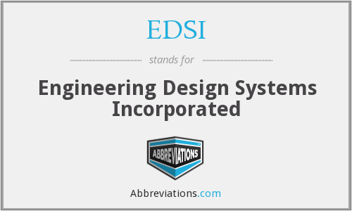 EDSI - Engineering Design Systems Incorporated